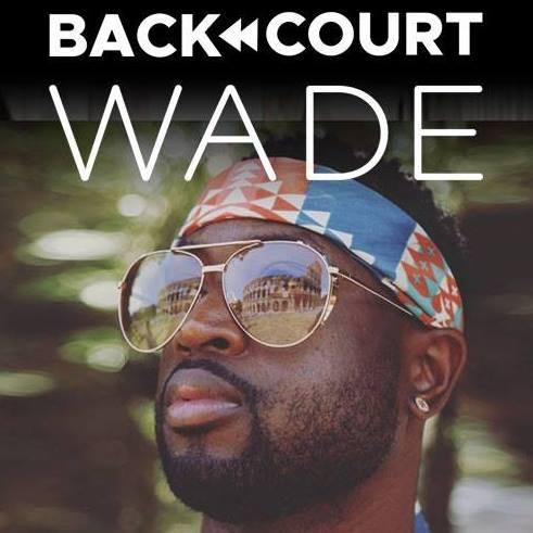 backcourt wade