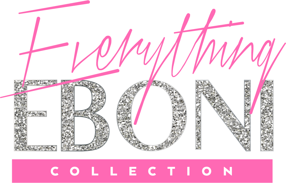 Everything Eboni Collection