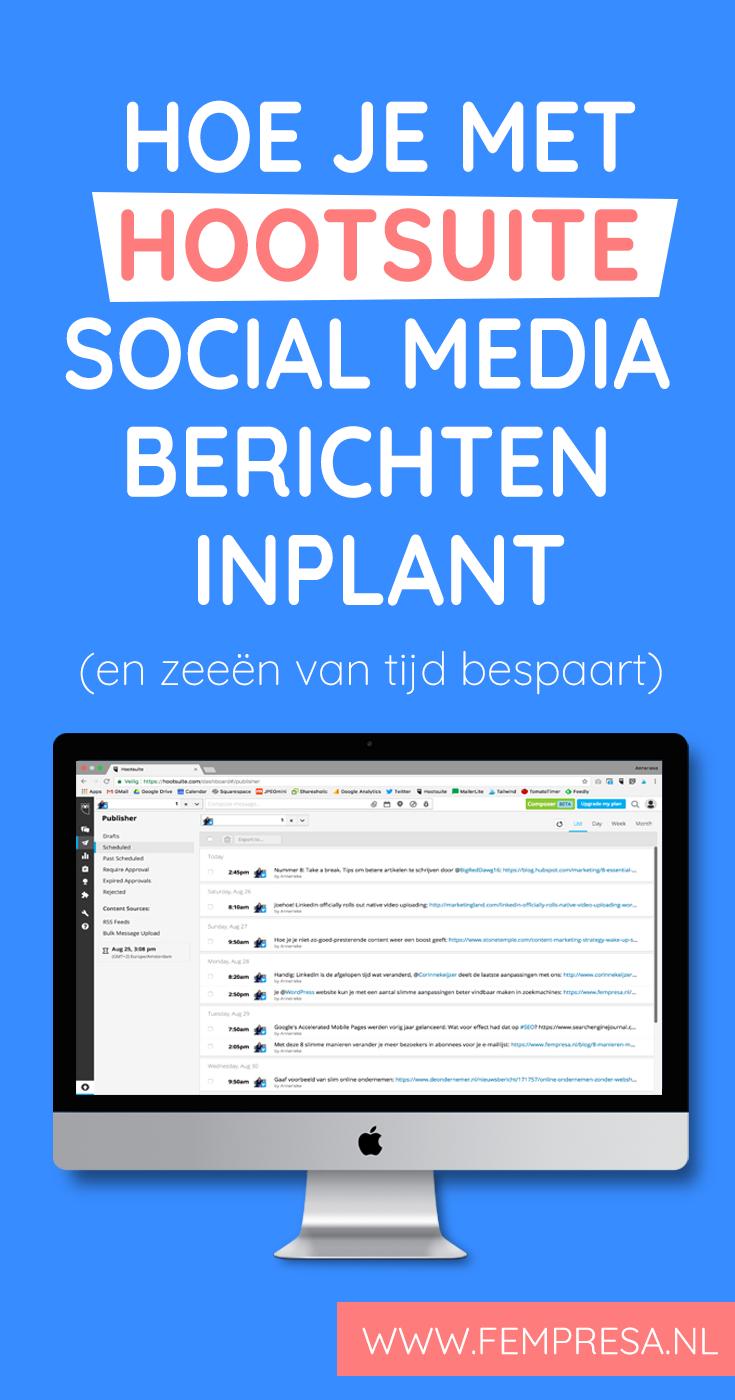 Je kunt zeeën van tijd besparen als je je social media berichten van tevoren inplant. Ik leg je uit hoe je dat doet met een gratis Hootsuite account.