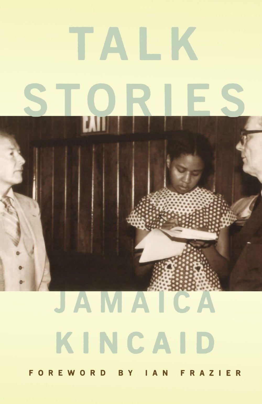 Jamaica Kincaid / Talk Stories/ Editorial FSG 2002. (Antigua)