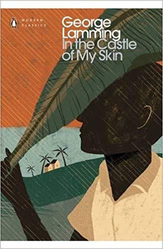 George Lamming/ In the castle of my skin/ Penguin 2008 (Barbados)