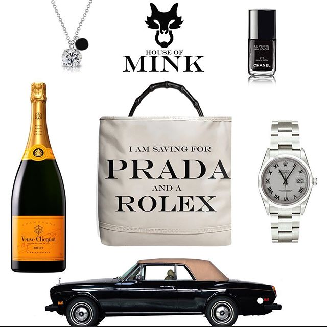 My favorite things... #houseofmink #prada #hermes #rolex #chanel #cliquot #rollsroyce
