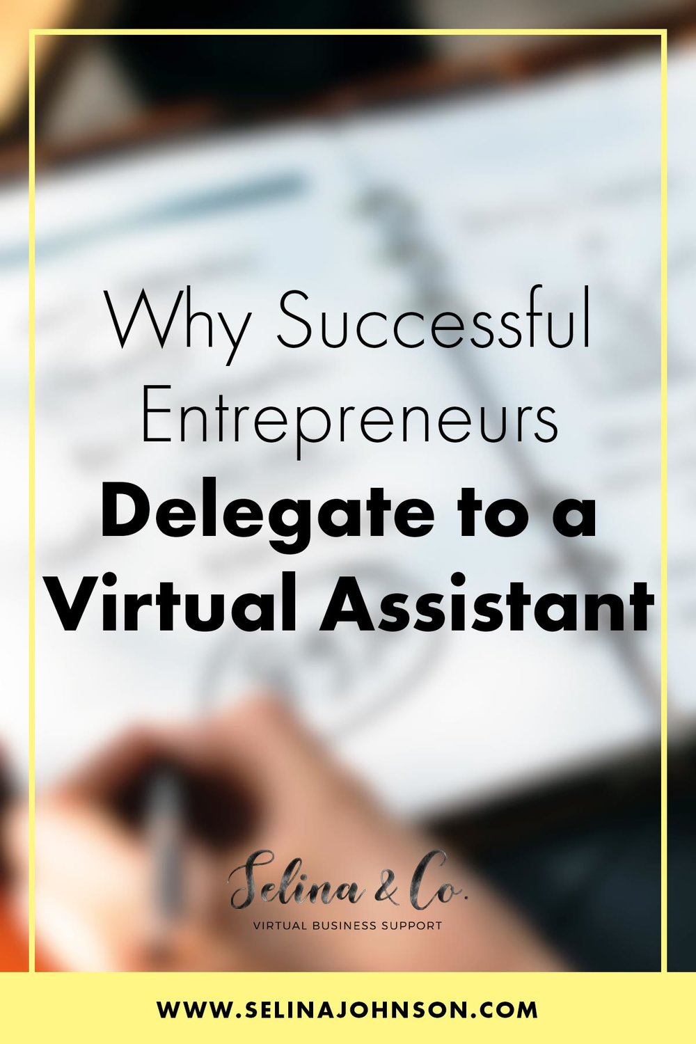 successful-entrepreneurs-delegate-virtual-assistant.jpg
