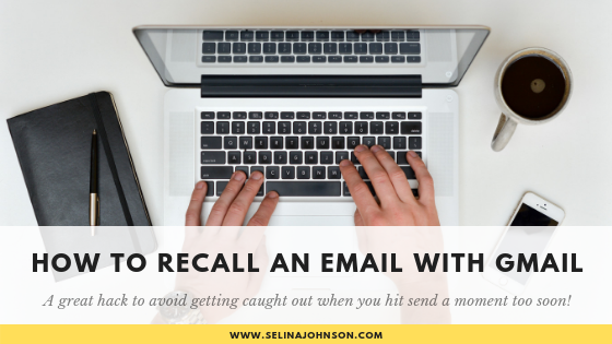 How to Recall an Email with Gmail.png