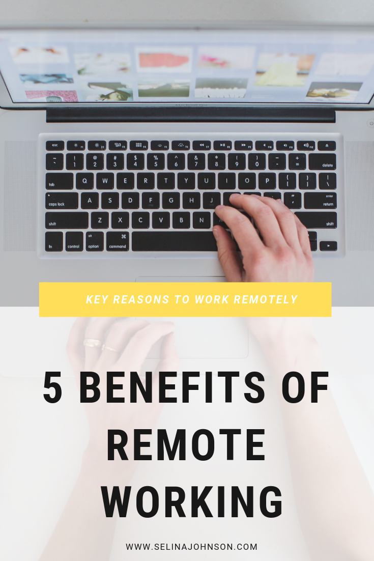 5 Benefits of Remote Working.png