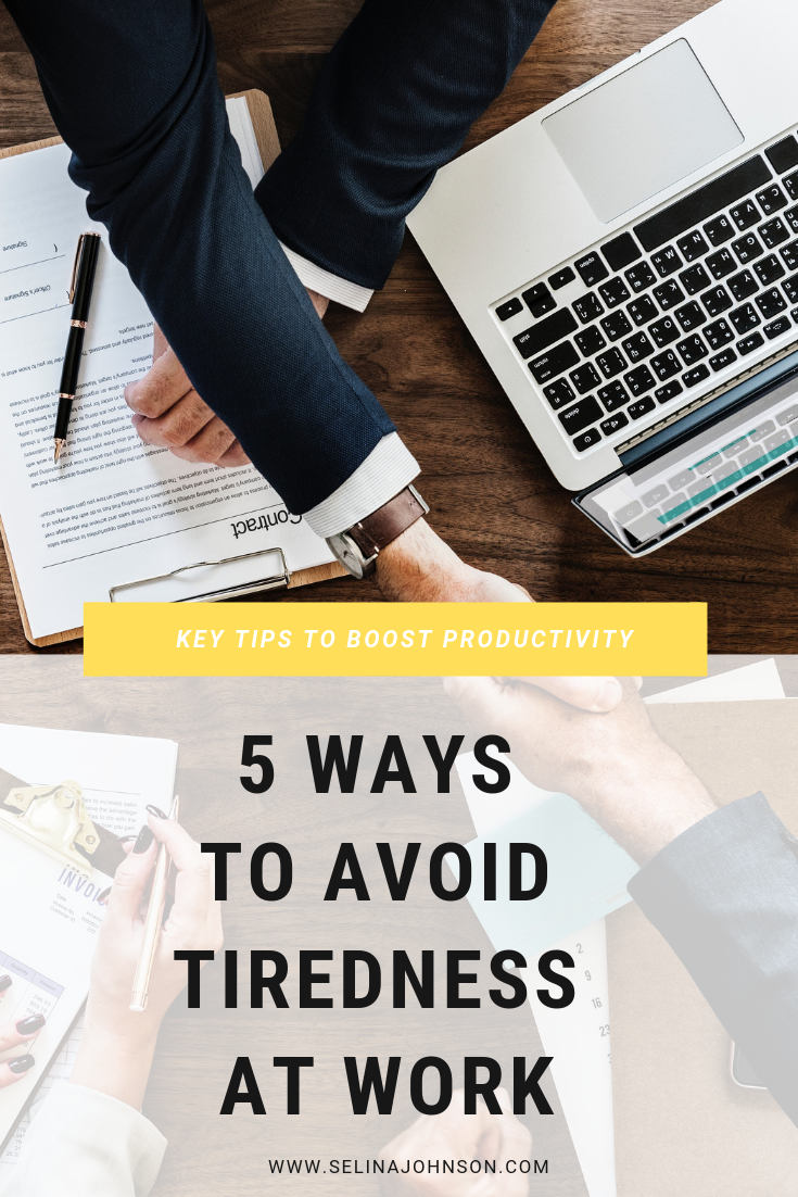 5 Ways to Avoid Tiredness at Work