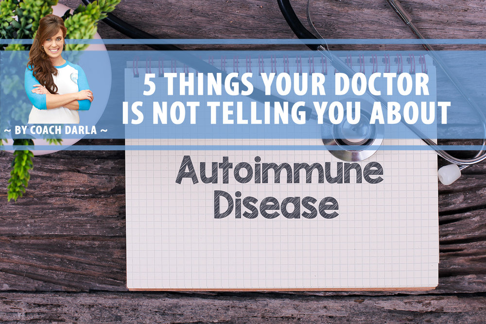 flex5-wellness-holistic-spa-coach-darla-blog-5-things-your-doctor-not-telling-you-about-autoimmune-disease