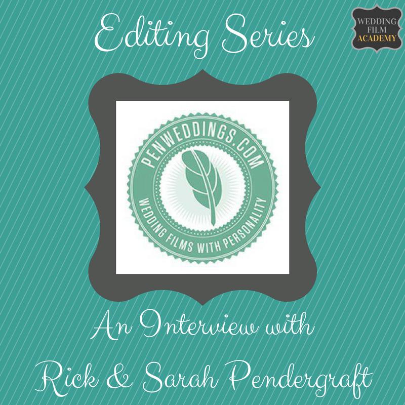 Wedding Film School.Ep 18 Editing Series An Interview With Rick Sarah Pendergraft