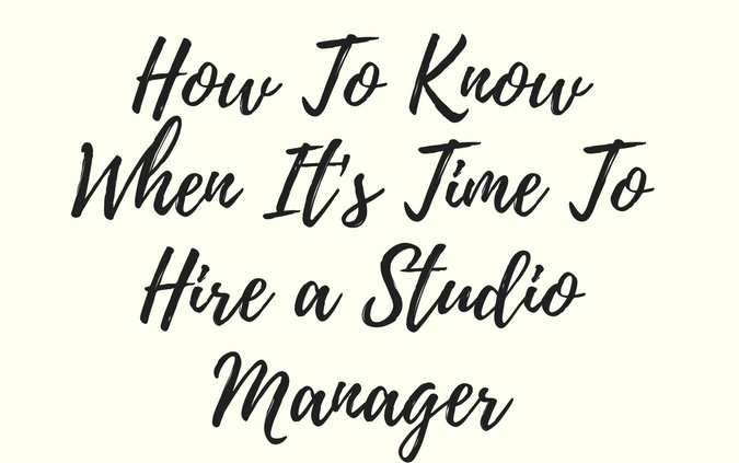 Ep.+41-+How+To+Know+When+It's+Time+To+Hire+a+Studio+Manager.png