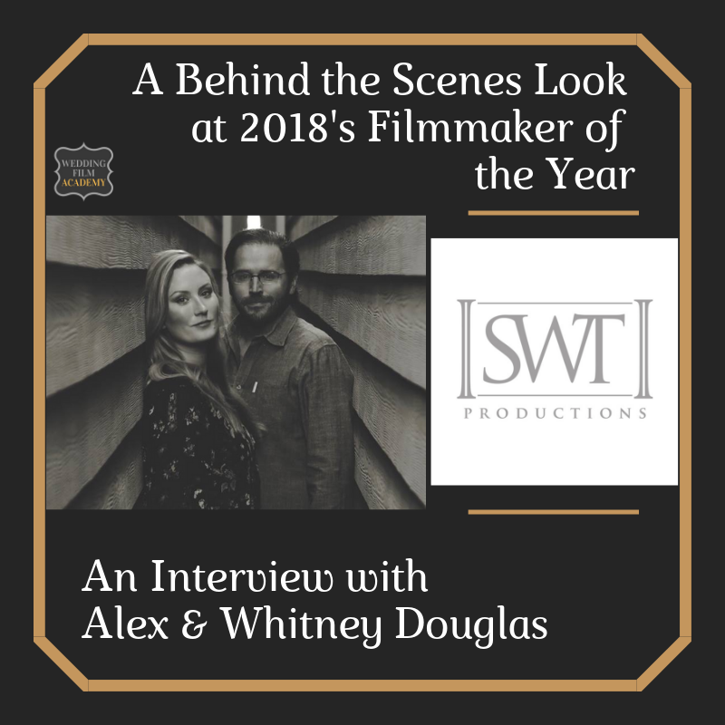 A Behind the Scenes Look at 2018's Filmmaker of the Year_ An Interview with Alex & Whitney Douglas.png