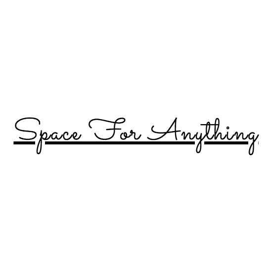 Space for Anything
