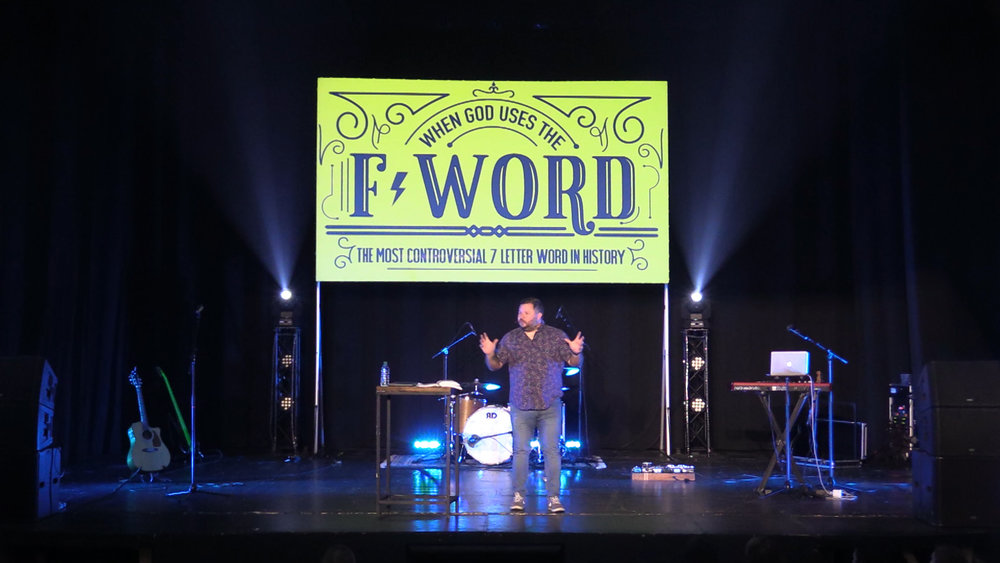 When God Uses the F-Word — Message Archive