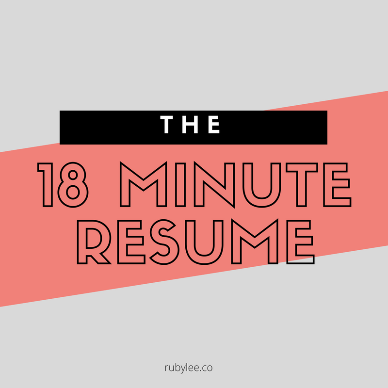 The 18 Minute Resume - $47A mini masterclass to help you score that dream job and write a resume like a pro would.