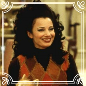 Pick #60: Fran Fine - The Nanny - Sitcom Female (Zack)