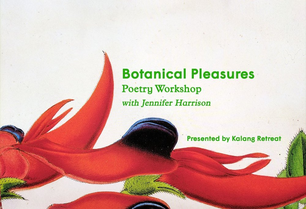 Botanical Pleasures - Poetry Workshop