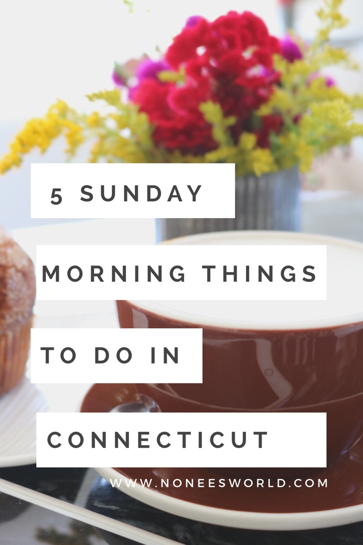 5 Sunday Morning Things to Do in Connecticut