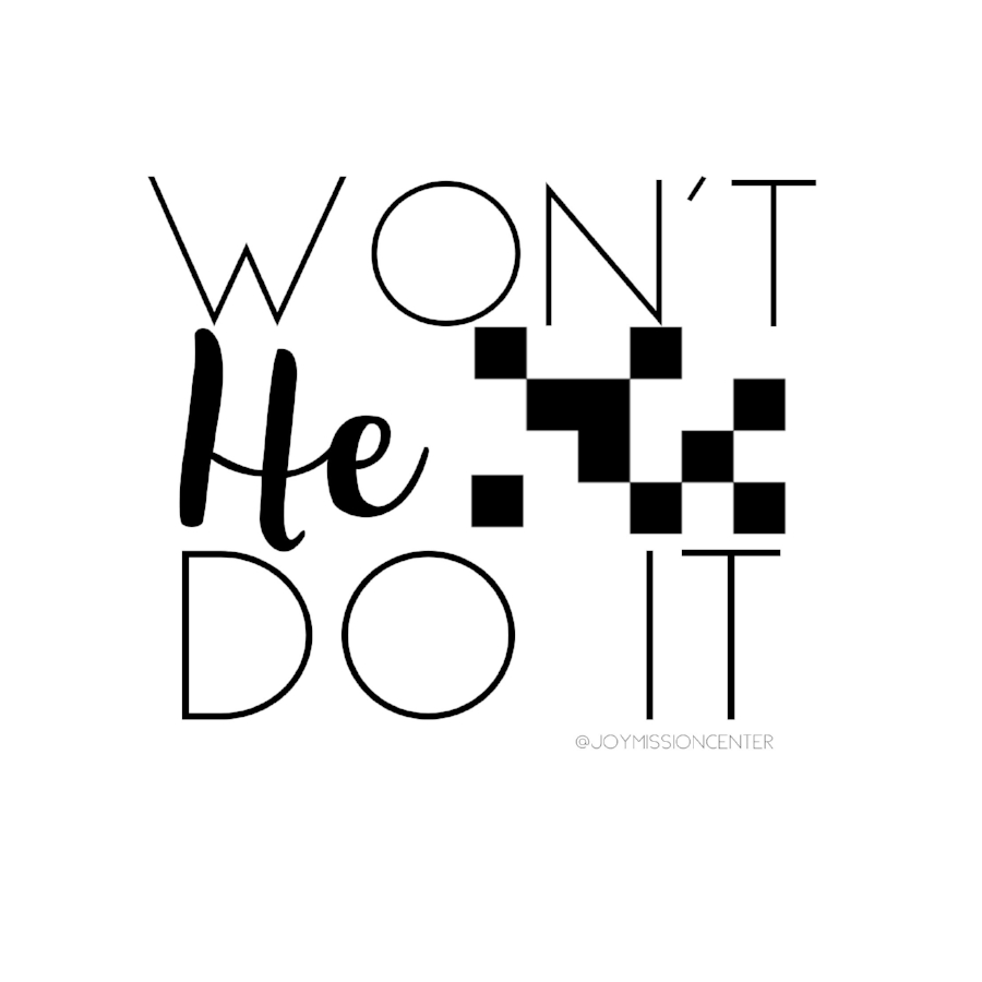 Won't He Do It Quote