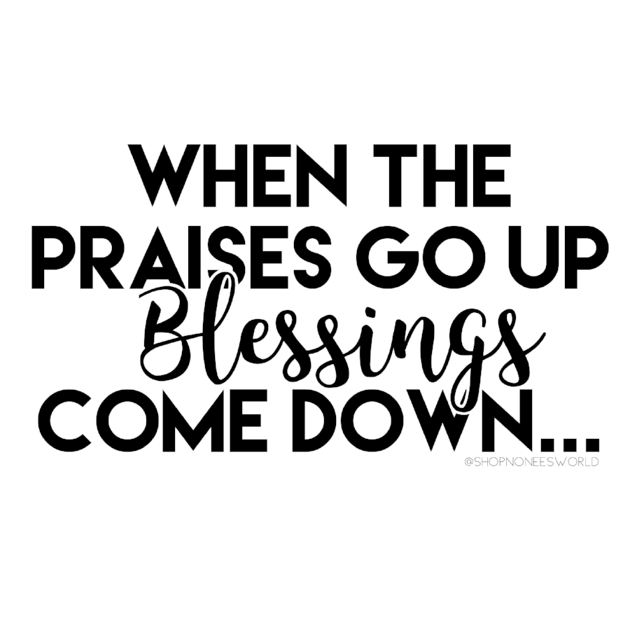 When the Praises Go Up, Blessings Come Down - Chance the Rapper