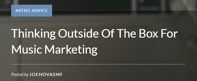 """Thinking Outside Of The Box For Music Marketing"""
