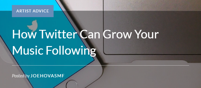 """ How Twitter Can Grow Your Music Following"""