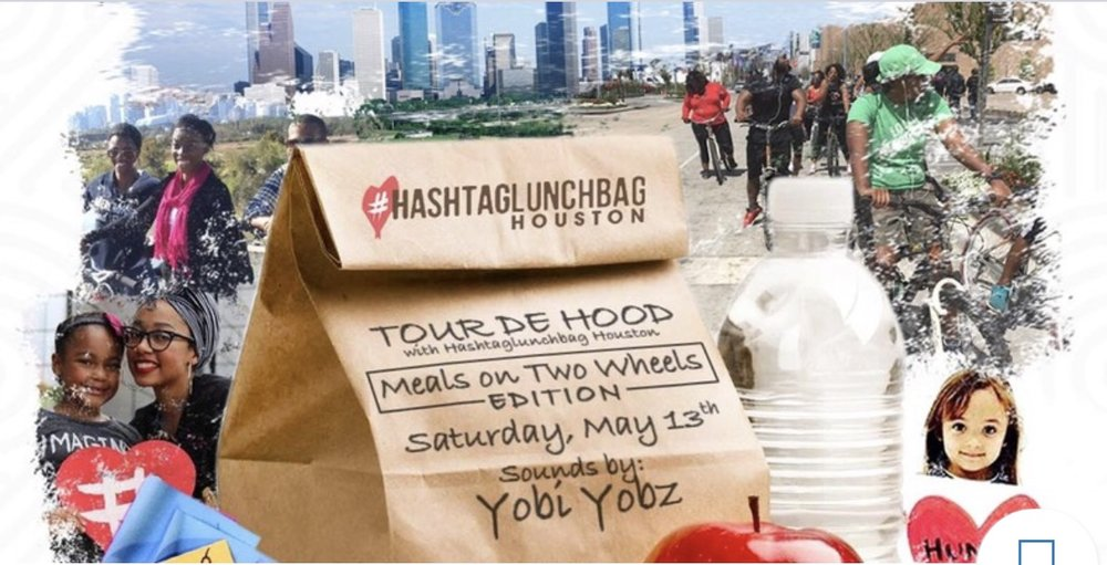 Join #HashtagLunchbagHou as they join forces with LetsDoThisHouston to bring you, Tour De Hood, a charity effort that involves using bikes to distribute lunches to Houston's homeless population. Grab a few friends and join the fun!! Assembly starts at 11am with Sounds By Yobi Yobz... Location: Tour De Hood (2305 Wheeler st Houston, TX 77003) Saturday May 13th 11am -1:30pm. For more information, click link below....