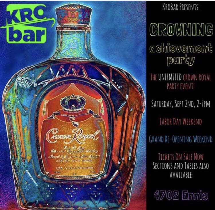 Unlimited Crown. Good friends.  New location. What more could you ask for?  Get your tickets and Come Join Kro Bar as they celebrate their GRAND RE-OPENING. Get your tickets here:   https://www.eventbrite.com/e/crowning-achievement-day-party-tickets-36669789327?aff=eiosprexshreclip&ref=eiosprexshreclip    Date and Time:  Saturday Sept, 2, 2017  2pm -7pm  Location:  Kro Bar 4702 Ennis