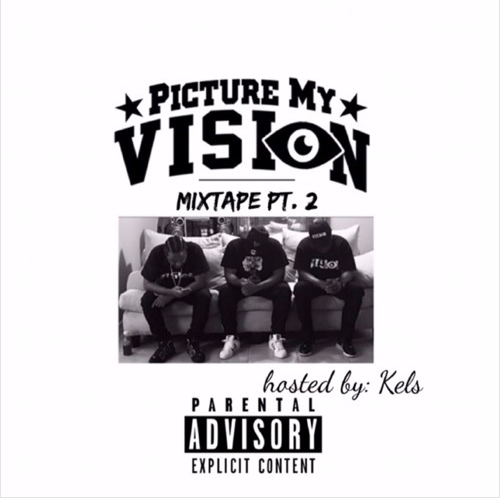 Picture My Vision Mixtape Pt. 2
