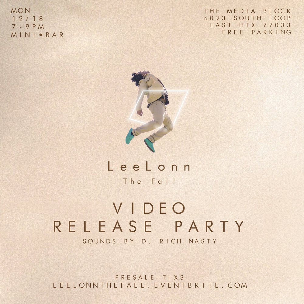 "Lee-Lonn is providing a viewing party for his latest single ""The Fall"". This is an exclusive gathering for true lovers of compassion, selflessness and great music. Connect with Houston's core creatives while sipping on a beverage of your choice.  Sounds by DJ Rich Nasty. Beverages provided by #BOSSTV  Get your tickets here:  LeeLonnTheFall.Eventbrite.com"