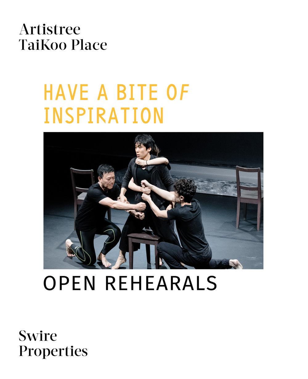 Emoto / Open Rehearsals Series  ArtistreeHK / Open Rehearsals Series - Have a Bite of Inspiration Swire Properties Art