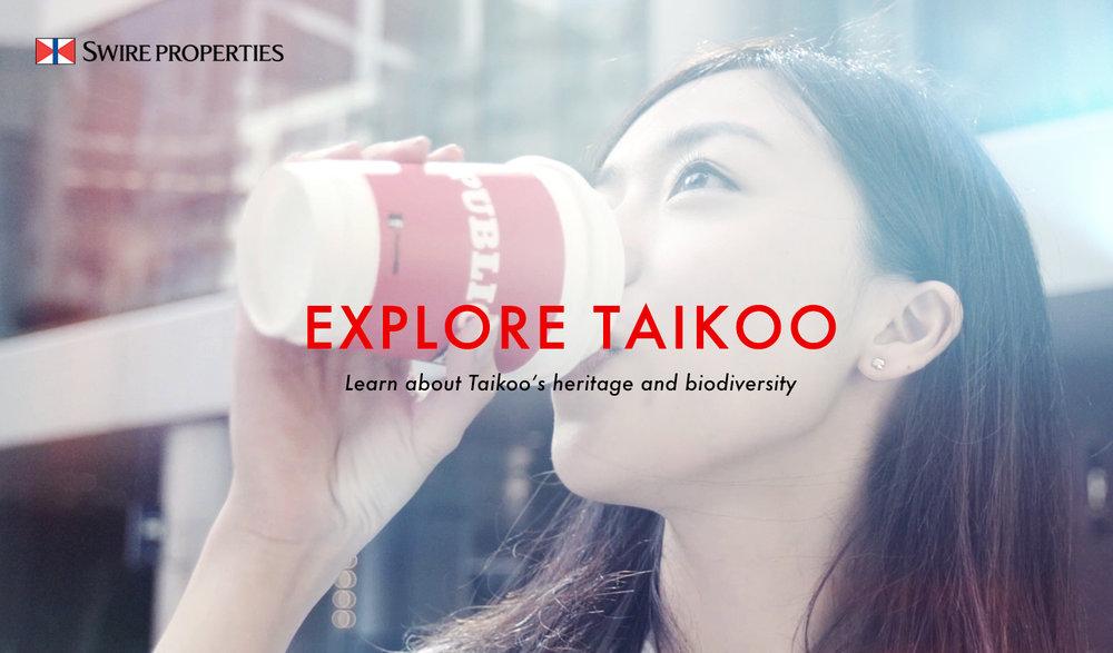 EXPLORE TAIKOO , Swire Properties