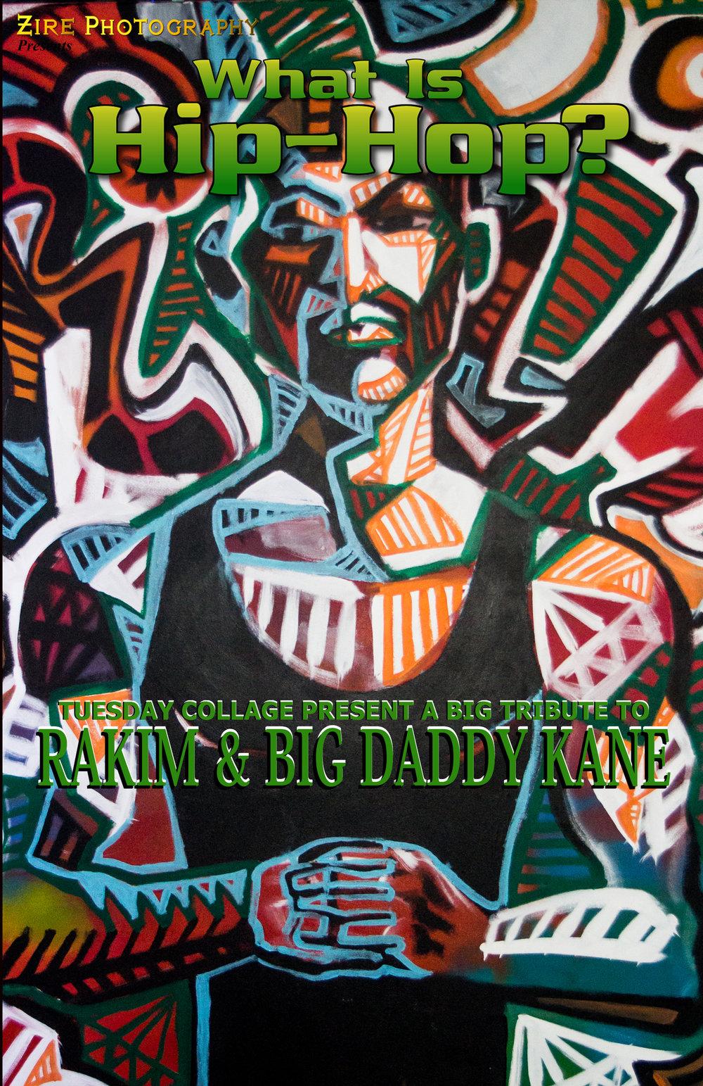 TUESDAY COLLAGE PRESENT A BIG TRIBUTE TO RAKIM and BIG DADDY KANE LIVE ART!!