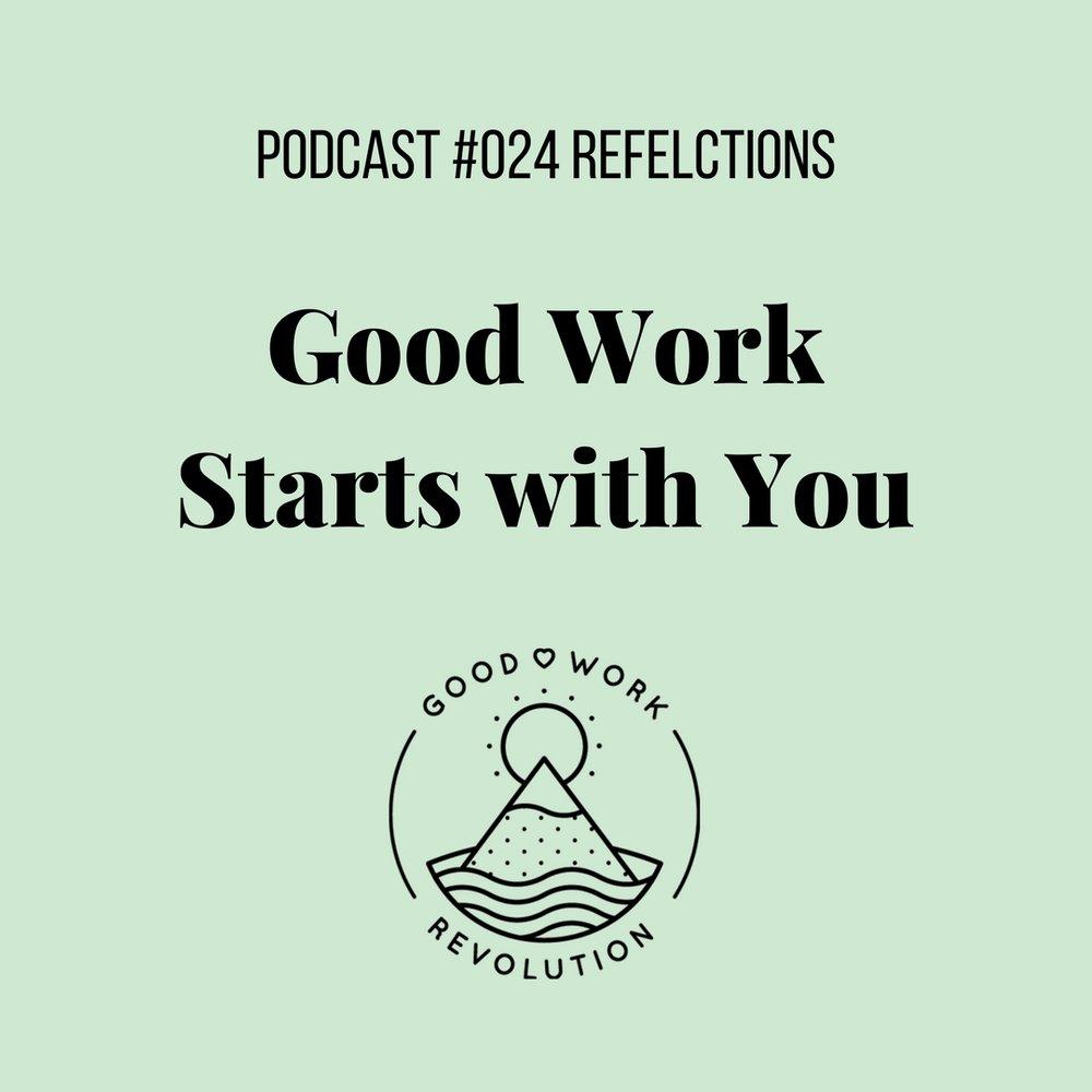 Good Work Starts Within You.jpg