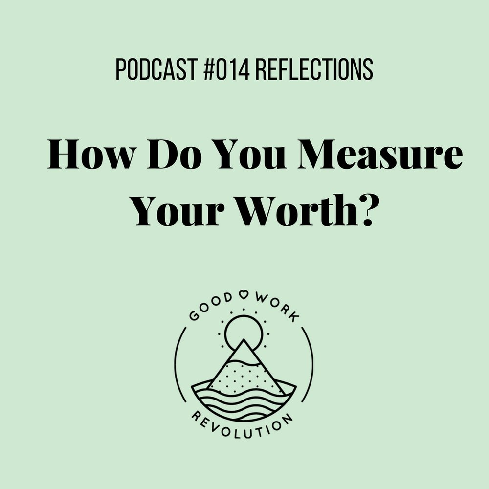 How do you measure your worth.jpg