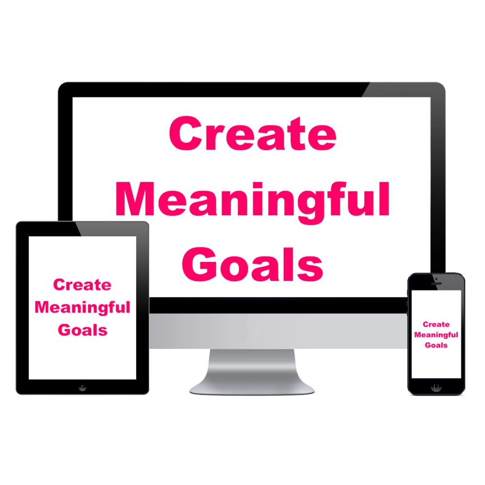 create meaningful goals FREE BUSINESS COURSE
