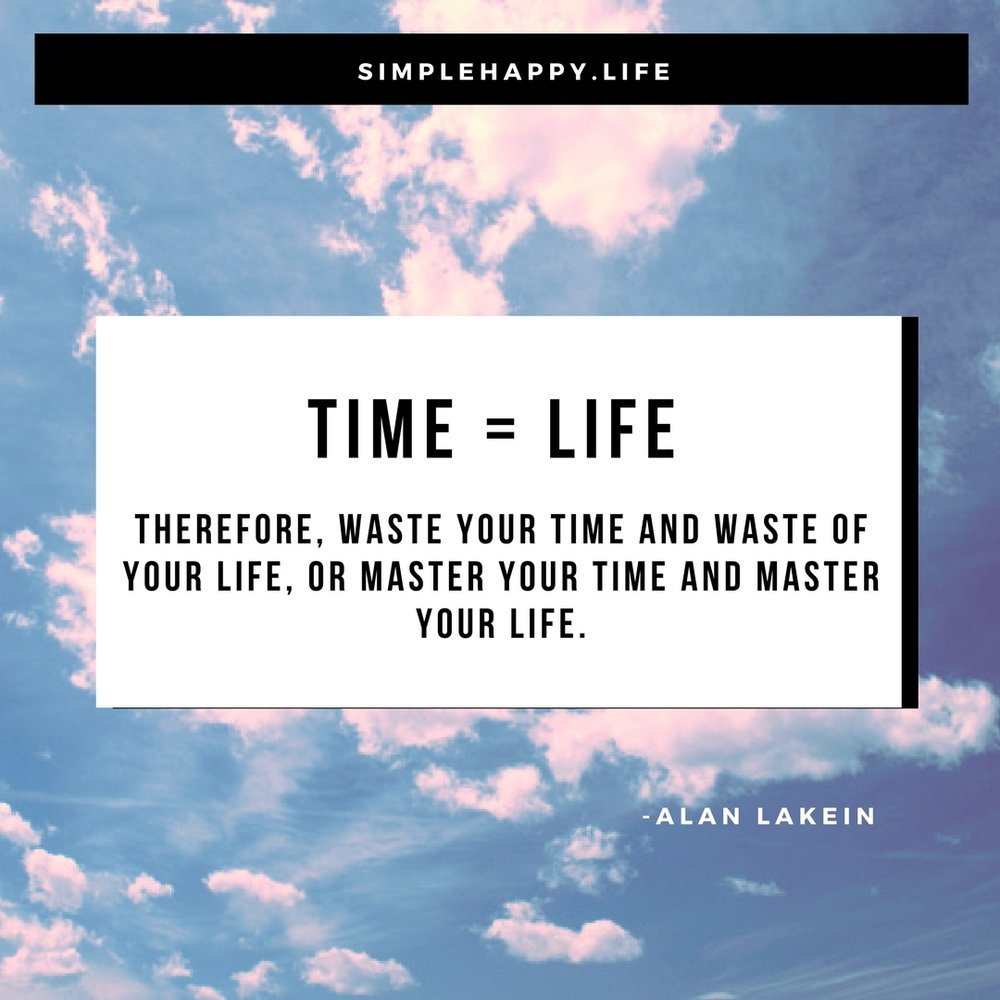 I have said this many times. The importance of time can never be explained perfectly but this quote is really close to hitting the nail on the head. Don't give your time to those that are unworthy of you. Give your time to the things and people you love. That is key to a happy life.