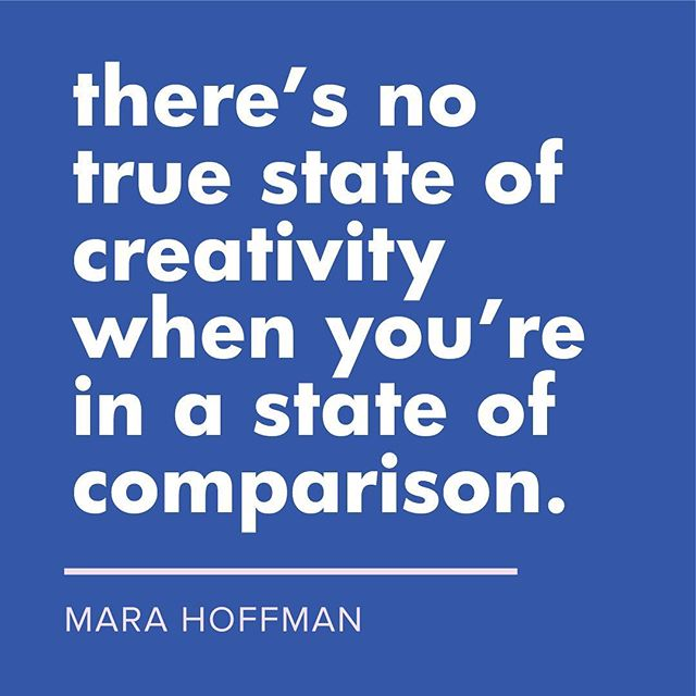 "We loved this quote (and so many others) from @marahoffman on the most recent @stylelikeu podcast. A must listen! (Full quote below.) We can't wait to hear Mara drop more words of wisdom on the In Good Company stage on September 28th. ✨""There's no true state of creativity when you're in a state of comparison. You don't even realize that you're in this constant state  of comparison. You're in this unconscious, habitual act of taking in all of this information that doesn't belong to you, is not pertinent to your growth, is not necessary. You're just filling your beautiful, precious space with noise. And for the most part that noise makes you feel, somewhere, some feeling of inadequacy. Or, even if it's not inadequacy, it's a comparison and that keeps you from being in that pure state of creativity. And that is what I'm here to do. I'm a creator. And I'm here to create. So, I find that I'm in this weird relationship with this thing that keeps me from being fully present.""✨"