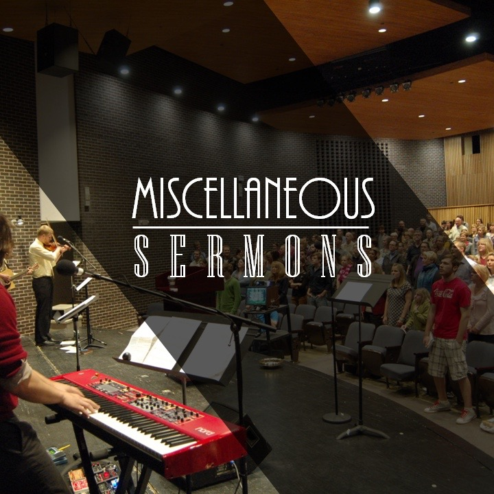 Miscellaneous Sermons
