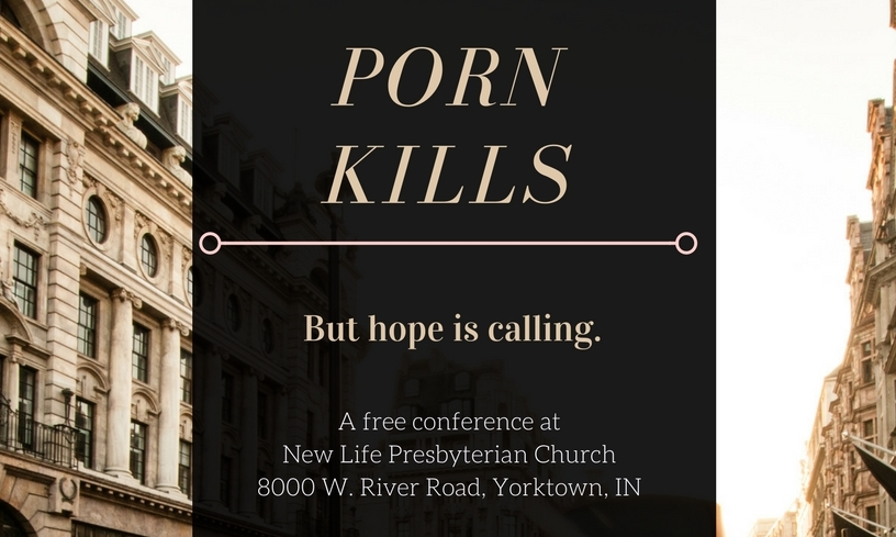 Join us for our annual  Porn Kills Conference !