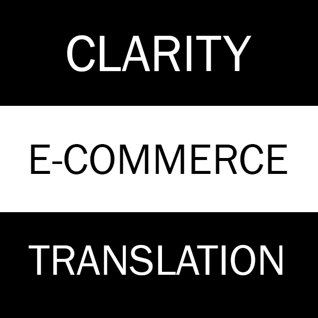 Clarity E-Commerce Translation | Trusted Translators | E-Commerce Experts