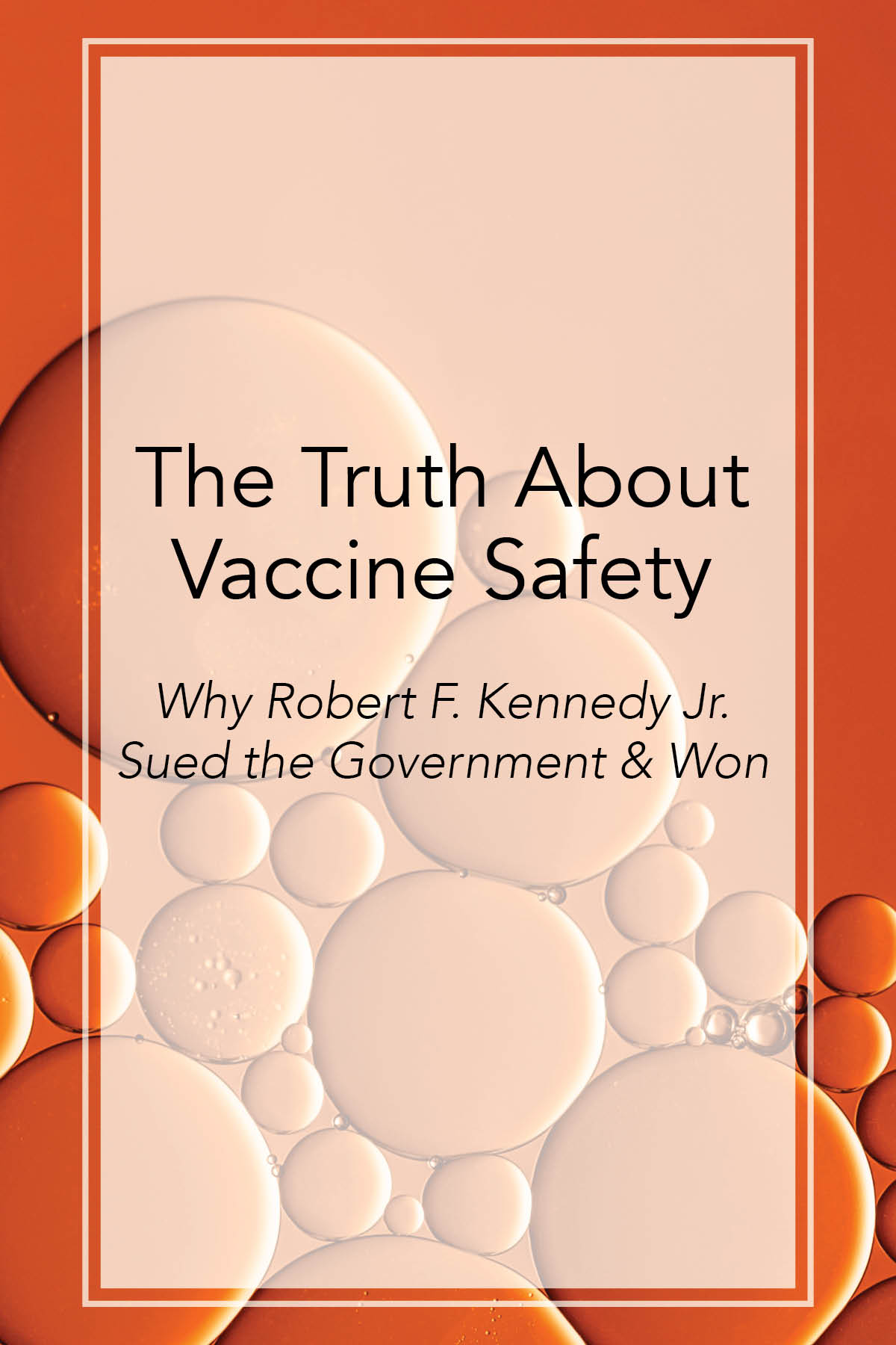 Robert F Kennedy Sues Government Over Vaccine Safety by AIM Integrative Medicine
