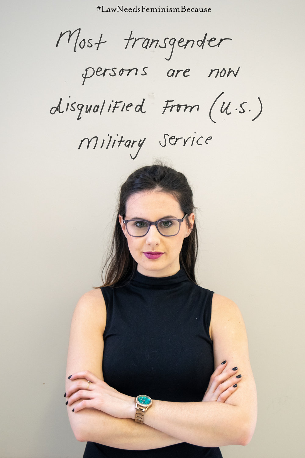 "Law Needs Feminism Because  ""Most transgender persons are now disqualified from (U.S.) military service)"""