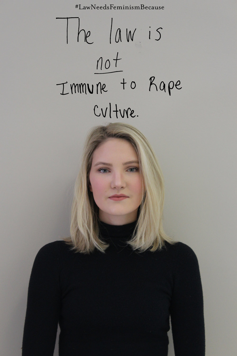 "Law Needs Feminism Because  ""The law is not immune to rape culture."""