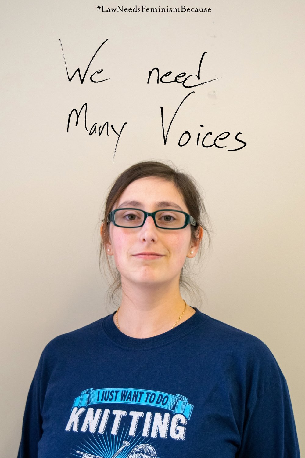 "Law Needs Feminism Because  ""We need many voices"""
