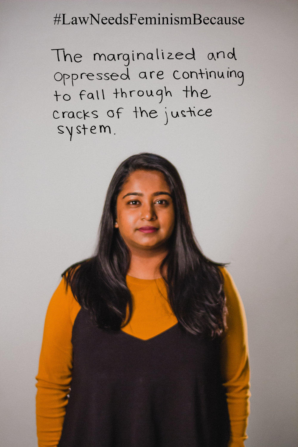 "Law Needs Feminism Because  ""The marginalized and oppressed are continuing to fall through the cracks of the justice system."""