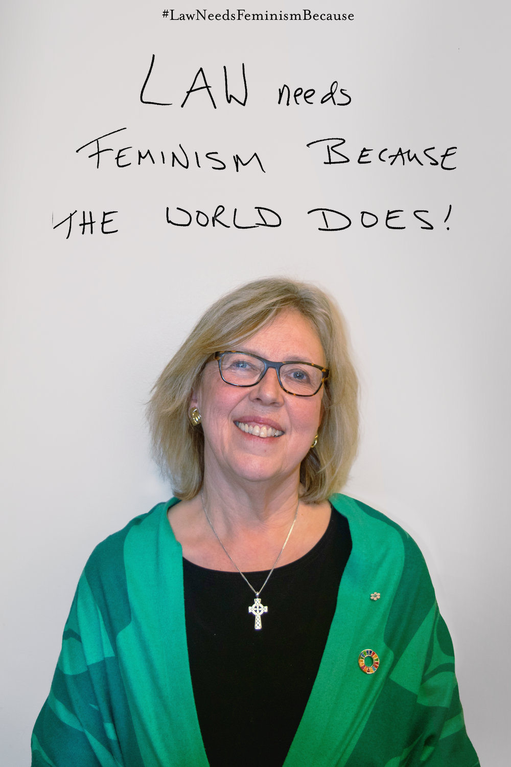 "Law Needs Feminism Because  ""the world does!"""