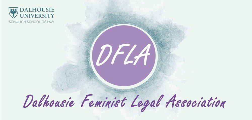 DFLA - Dalhousie Feminist Legal Association