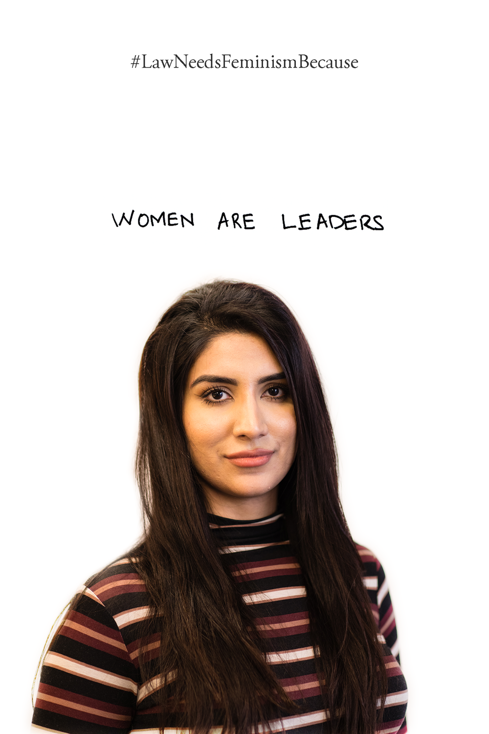 Law Needs Feminism Because  WOMEN ARE LEADERS