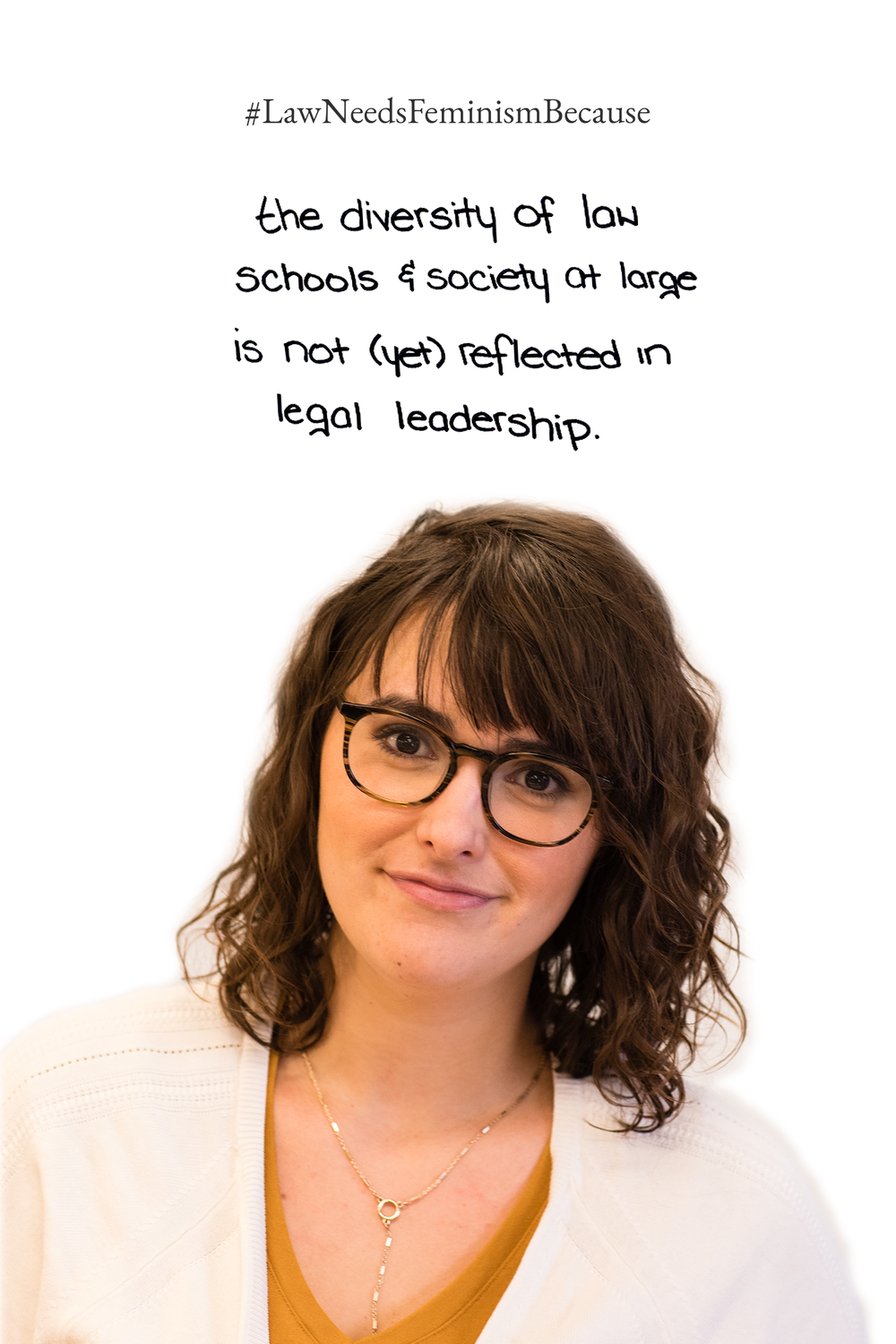 Law Needs Feminism Because  the diversity of law schools & society at large is not (yet) reflected in legal leadership.