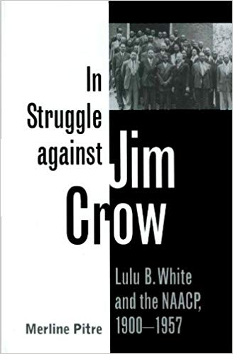 View and purchase Merline Pitre's Book - In Struggle against Jim Crow