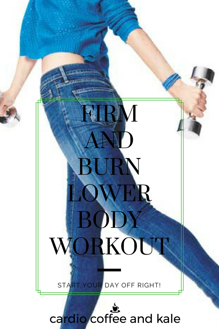 firm and burn lower body workout 2